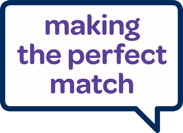 making the perfect match