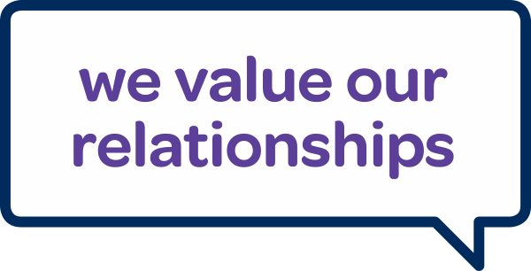 we value our relationships